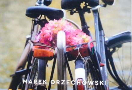 Holandia, Presja Depresji, Marek Orzechowski, książka o Holandii