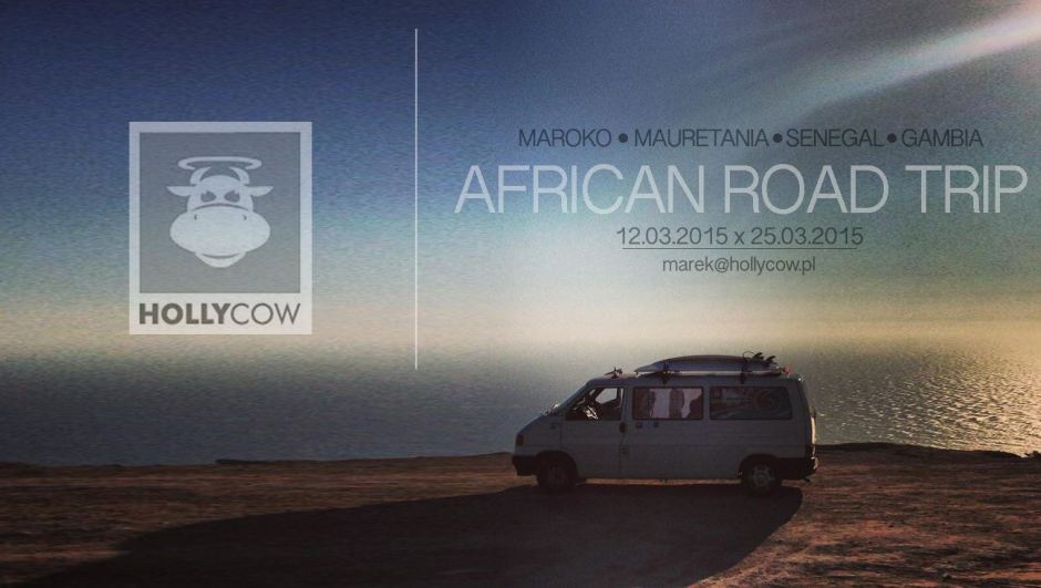 African Roadtrip, Maroko-Gambia, Holly Cow, Martyna Skura