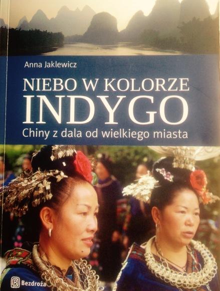 Niebo w kolorze Indygo Chiny z dala od wielkich miast Anna Jaklewicz recenzja książki