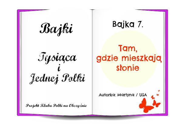 bajka 7, klub polek na obczyźnie, Martyna Skura